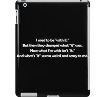 "Grampa - With ""It"" iPad Case/Skin"