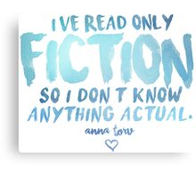 I've Read Only Fiction - Anna Torv (Blue) Canvas Print