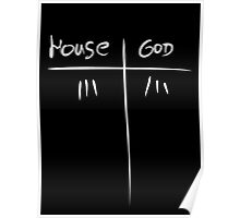 House MD VS GOD Poster