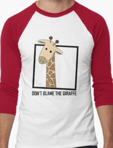 DON'T BLAME THE GIRAFFE Men's Baseball ¾ T-Shirt