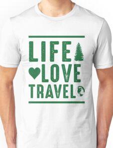 Life - Love - Travel Unisex T-Shirt