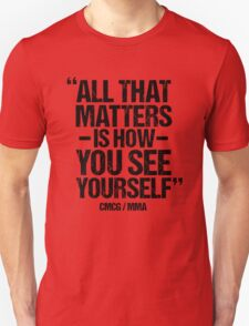 Conor McGregor - (All That Matters) T-Shirt