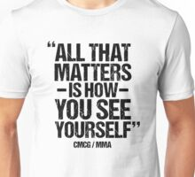 Conor McGregor - (All That Matters) Unisex T-Shirt