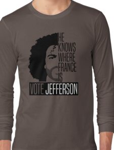 Vote For Jefferson Long Sleeve T-Shirt