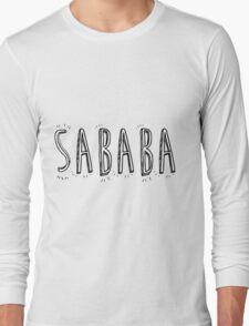 Sababa Long Sleeve T-Shirt