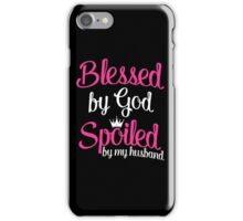 Blessed by God iPhone Case/Skin
