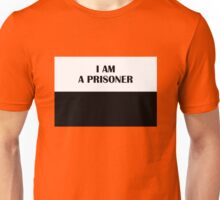 I AM A PRISONER (Classic) Unisex T-Shirt