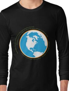 Hello babies. Welcome to Earth. Long Sleeve T-Shirt