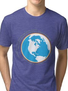 Hello babies. Welcome to Earth. Tri-blend T-Shirt