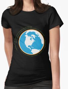 Hello babies. Welcome to Earth. Womens Fitted T-Shirt