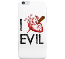 I Love to Stake Evil! iPhone Case/Skin