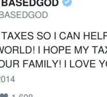Lil B Tweet - taxes Sticker