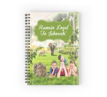 REMAIN LOYAL TO JEHOVAH! (Design no. 8) Spiral Notebook