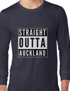 Straight Outta Auckland Long Sleeve T-Shirt