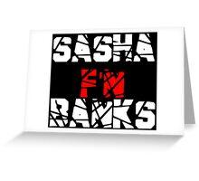 Sasha F'N Banks Greeting Card