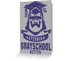 GraySchool Power II Greeting Card