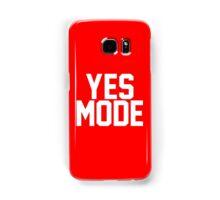 YES Mode Samsung Galaxy Case/Skin