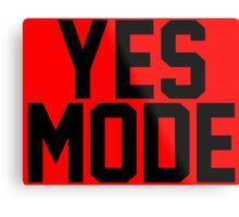 YES Mode Metal Print