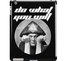 Do what you wilt iPad Case/Skin