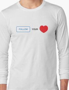 Follow your Heart ❤ (On Instagram) Long Sleeve T-Shirt