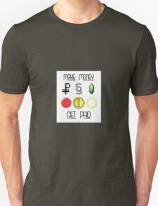 Make Money, Get Paid T-Shirt