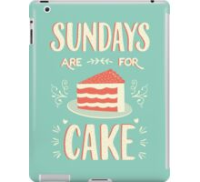 Sundays Are For Cake iPad Case/Skin