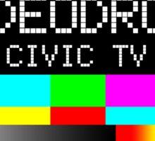 Videodrome - Civic TV Sticker