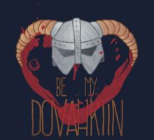 be my dovahkiin Kids Tee