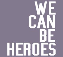 David Bowie We Can Be Heroes Tribute Charity Legend Kids Tee