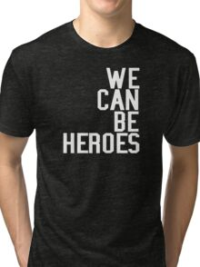 David Bowie We Can Be Heroes Tribute Charity Legend Tri-blend T-Shirt