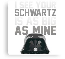 May The Schwartz Be With You! Canvas Print