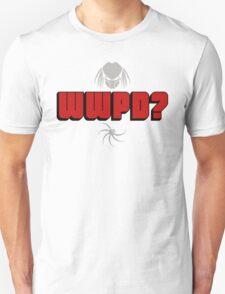 WWPD? Unisex T-Shirt