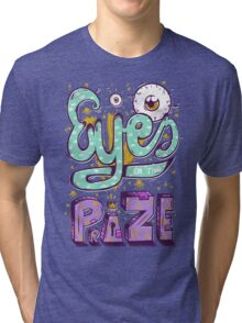 Eyes On The Prize! Tri-blend T-Shirt