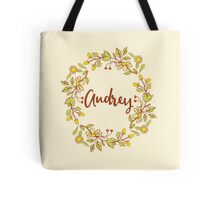 Audrey lovely name and floral bouquet wreath Tote Bag