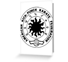 american kick punch karate federation Greeting Card