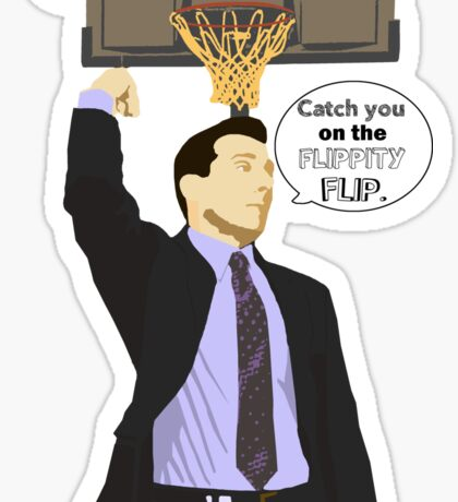 Catch you on the flippity flip Sticker