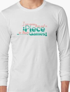 Piece In Their Games Long Sleeve T-Shirt