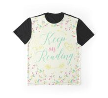 Keep on Reading Graphic T-Shirt