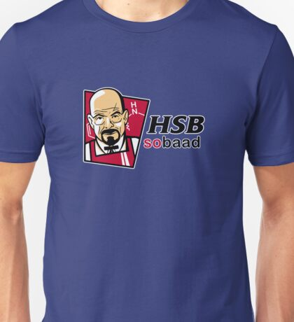 Heisenberg... so baad 2.0! Unisex T-Shirt