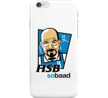 Heisenberg... so baad! iPhone Case/Skin