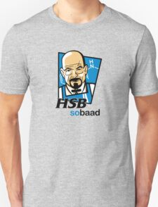 Heisenberg... so baad! T-Shirt