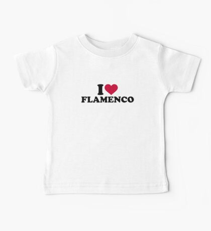I love Flamenco Baby Tee
