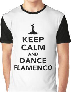 Keep calm and dance Flamenco Graphic T-Shirt
