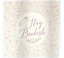 Stay Bookish Poster