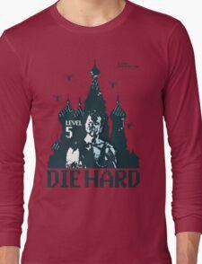 Die Hard... Level 5! Long Sleeve T-Shirt