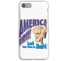 AMERICA FIRST! iPhone Case/Skin
