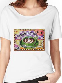 Aroma Cafe Women's Relaxed Fit T-Shirt
