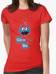 Cookies Bad! Womens Fitted T-Shirt