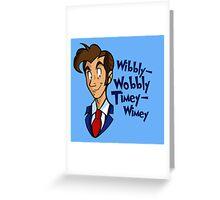 Dr. Seuss of Gallifrey: Wibbly-Wobbly Timey Wimey Greeting Card