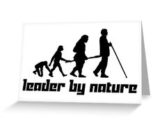 Leader by Nature Greeting Card